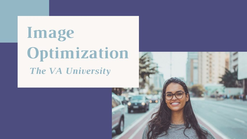 Image Optimization with The VA University